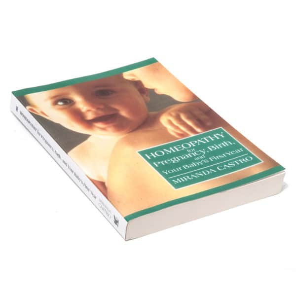 Book: Homeopathy for Pregnancy, Birth, Babies by Miranda Castro 1